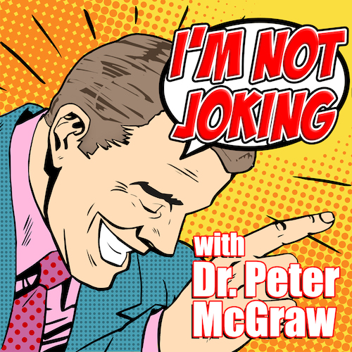 I'm not Joking! With Dr. Peter McGraw